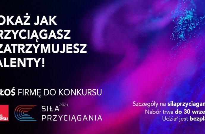 """Ruszył nabór do VI edycji konkursu """"Siła Przyciągania"""""""